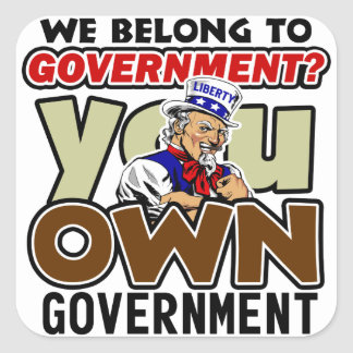 You Own Government! Sticker