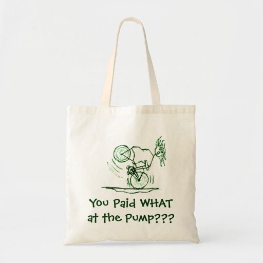 You Paid WHAT at the Pump??? Canvas Bags
