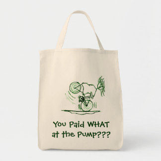 You Paid WHAT at the Pump??? Tote Bag