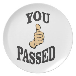 you passed the thumbs dinner plate