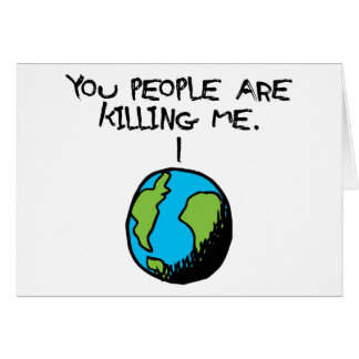 YOU PEOPLE ARE KILLING ME CARD