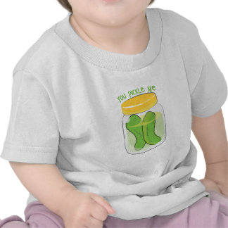 You Pickle Me T-shirts