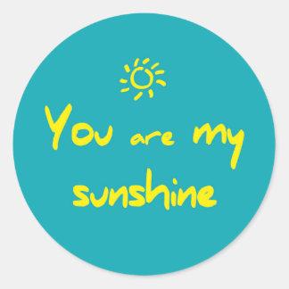 You plows my sunshine round to sticker