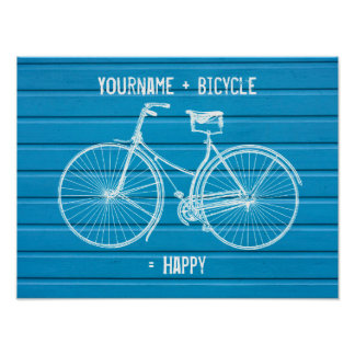 You Plus Bicycle Equals Happy Blue Wood Planks Poster