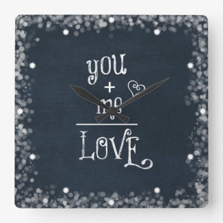 You Plus Me equals Love quote on Chalkboard Square Wallclock