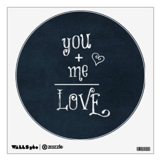 You Plus Me equals Love quote on Chalkboard Wall Decal