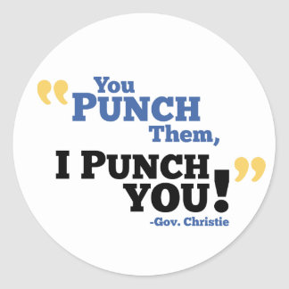 You Punch Them, I Punch You! Classic Round Sticker