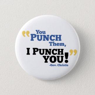 You Punch Them, I Punch You! Pinback Button