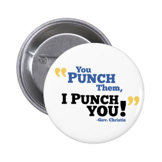 You Punch Them, I Punch You! Pinback Button