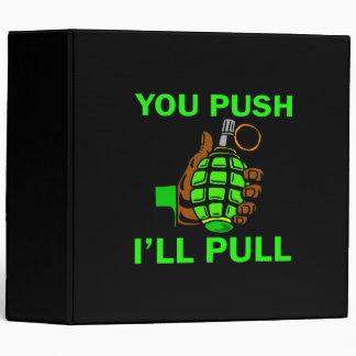 You Push Ill Pull Vinyl Binder