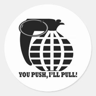 You Push Ill Pull Classic Round Sticker