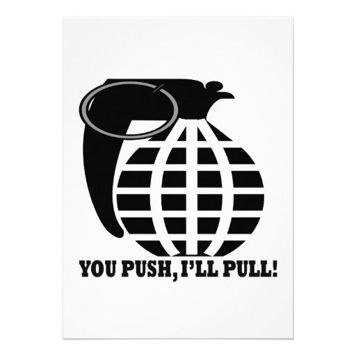 You Push Ill Pull Custom Invitations