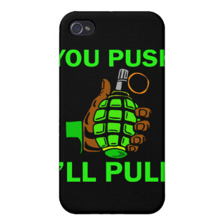 You Push Ill Pull iPhone 4/4S Case