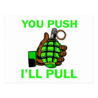 You Push Ill Pull Postcard
