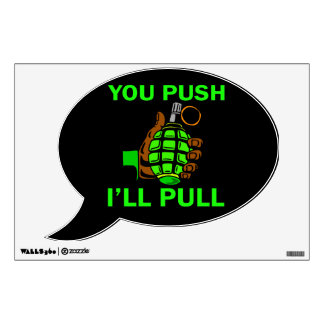 You Push Ill Pull Room Sticker