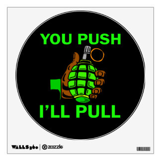 You Push Ill Pull Room Graphic