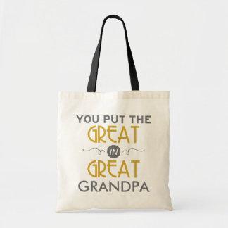You Put the Great in Great Grandpa Tote Bag