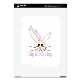 You Put The Hip In My Hop iPad 3 Skin