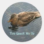 You Quack Me Up Sticker