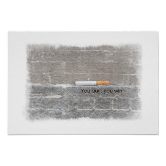 You Quit, You Win - Anti-Smoking Campaign Poster