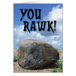 You Rawk! Greeting Card Greeting Cards
