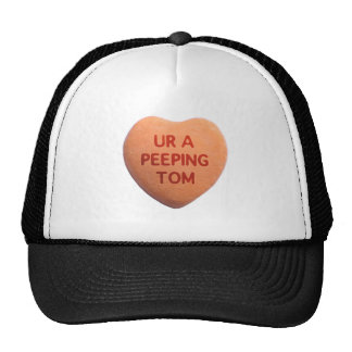 You're a Peeping Tom Orange Candy Heart Mesh Hat