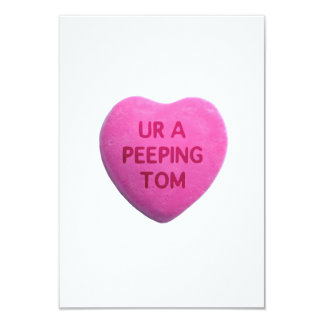 You're a Peeping Tom Pink Candy Heart Card