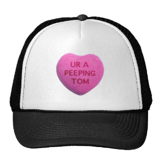 You're a Peeping Tom Pink Candy Heart Mesh Hat