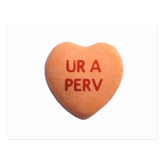 You're a Perv Orange Candy Heart Post Card