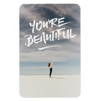 You're Beautiful Trendy Typography Photo Template Magnet