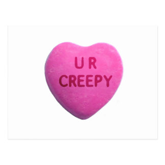 You're Creepy Pink Candy Heart Post Card