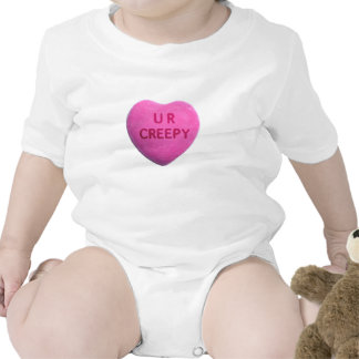 You're Creepy Pink Candy Heart T Shirts