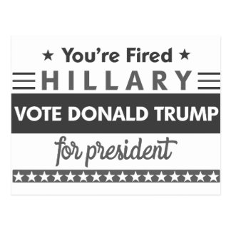 You're Fired Hillary Postcard