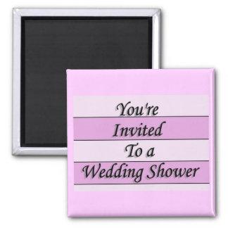 You' re invitada a una ducha del boda imán cuadrado