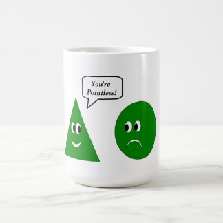 You re pointless coffee mugs