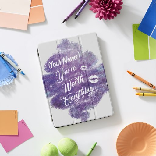 """You´re worth everything quote"" in watercolor iPad Air Cover"