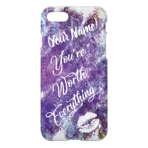 """""""You´re worth everything quote"""" in watercolor iPhone 8/7 Case"""
