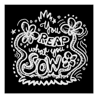 You Reap What You Sow 2 Poster