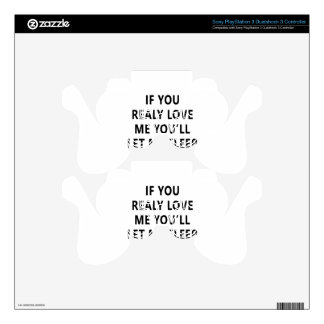 You Relay Love Me You'll Let Me Sleep PS3 Controller Decal
