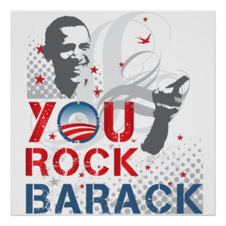You Rock Barack Posters