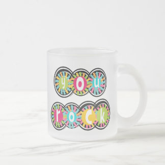 You Rock Frosted Glass Coffee Mug