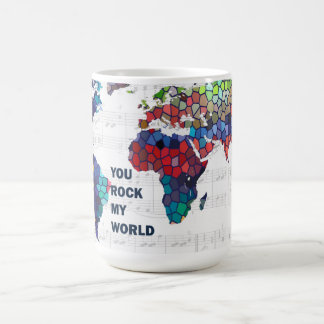 You Rock My World mug