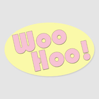 You Rock! WooHoo! Oval Sticker