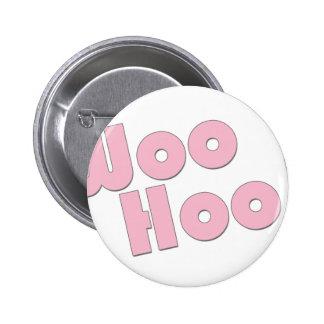 You Rock! WooHoo! Pinback Button