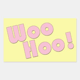 You Rock! WooHoo! Rectangular Sticker