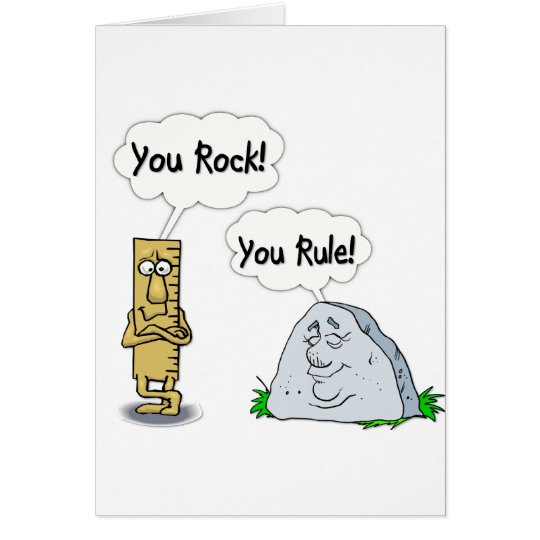 You Rock You Rule Card