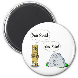 You Rock, You Rule 2 Inch Round Magnet