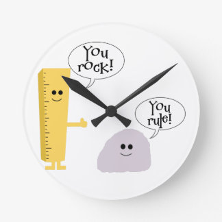 You rock You rule Round Clock