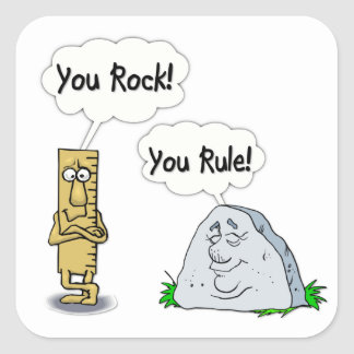 You Rock, You Rule Square Sticker
