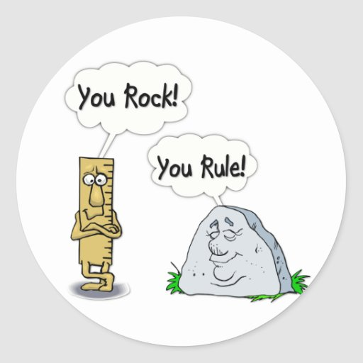 You Rock, You Rule Round Stickers